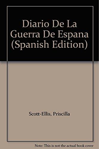 9788401530074: Diario De La Guerra De Espana (Spanish Edition)