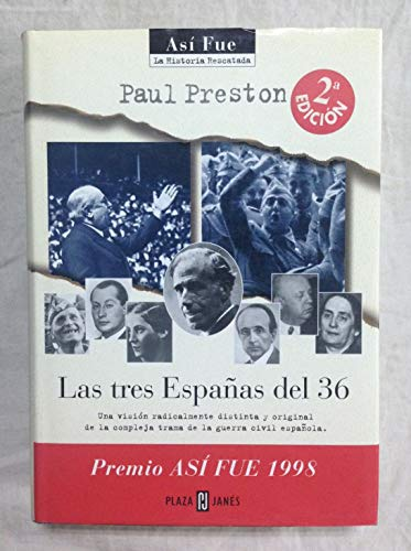 9788401530265: Las Tres Espanas Del 36 (Así fue)