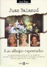 9788401530395: Las alhajas exportadas (Así fue) (Spanish Edition)