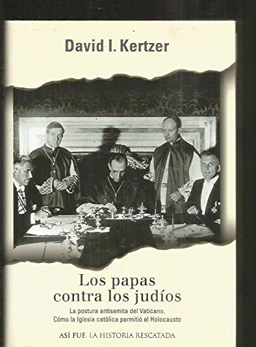 9788401530593: Papas contra los judios, los