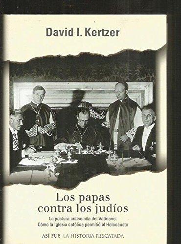 9788401530593: Los Papas Contra Los Judios