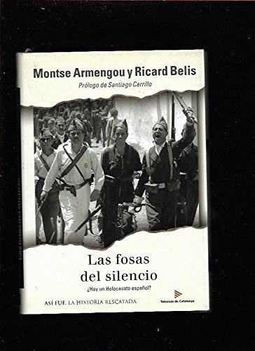 9788401530685: Las fosas del silencio / The graves of silence (Asi Fue) (Spanish Edition)