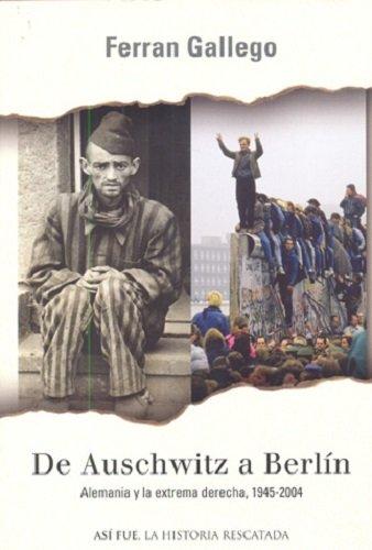 9788401530715: De Auschwitz A Berlin (Asi Fue)