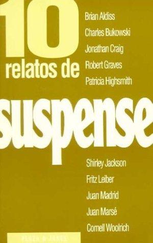 10 Relatos de Suspense (Spanish Edition): VARIOS