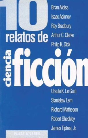 9788401540011: 10 Relatos de Ciencia Ficcion (Spanish Edition)