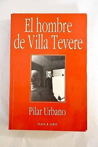 9788401540127: El hombre de Villa Tevere : los años romanos de Josemaría Escrivá