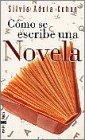9788401540585: Como se escribe una novela