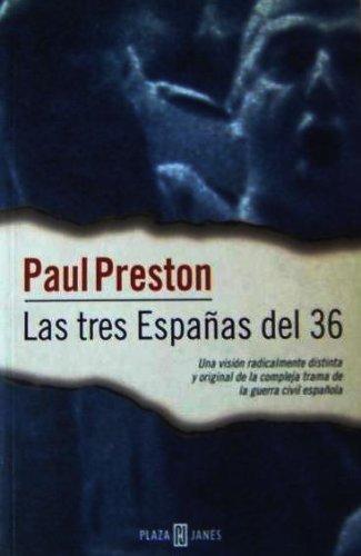 9788401540684: Las Tres Espanas Del 36 (Spanish Edition)