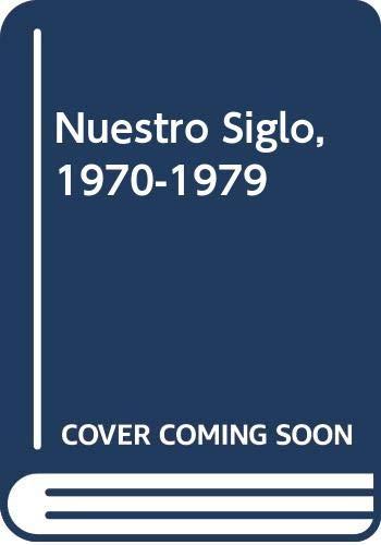 9788401541223: Nuestro Siglo, 1970-1979 (Spanish Edition)