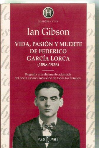 9788401550072: Vida Pasion Y Muerte De Federico Garcia (Spanish Edition)