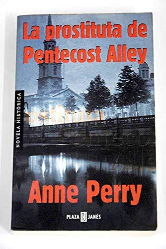 9788401561771: Prostituta de Pentecost Alley, La (Spanish Edition)