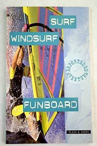 Imagen de archivo de Surf, windsurf y funboard a la venta por Libros Tobal
