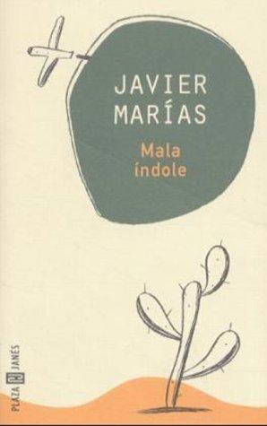 Mala índole: Marias, Javier
