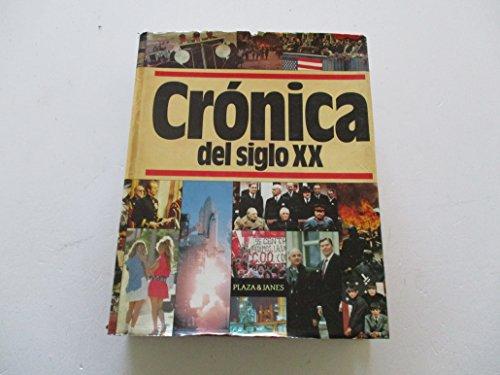 CRÓNICA DEL SIGLO XX. 1ª edición. Textos.: ABELLA, Rafael -