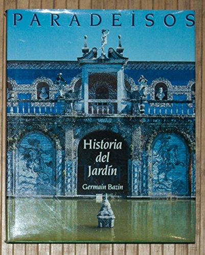 9788401604744: Paradeisos. historia del jardin