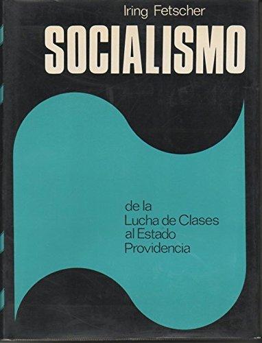 9788401606502: SOCIALISMO - DE LA LUCHA DE CLASES AL ESTADO PROVIDENCIA