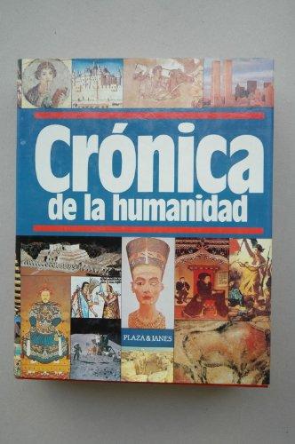 9788401606991: Cronica de La Humanidad (Spanish Edition)