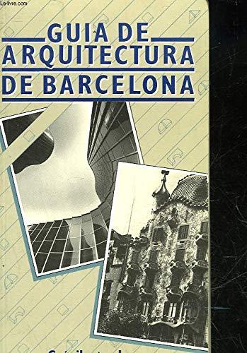 9788401608452: Guía de arquitectura de Barcelona (Guies il·lustrades de Barcelona) (Catalan Edition)