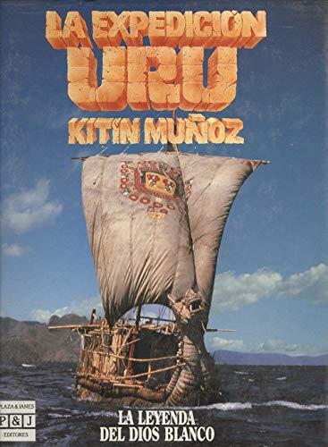 9788401613777: La expedición URU: La leyenda del Dios Blanco