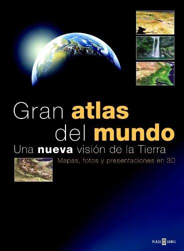 9788401621543: Gran atlas del mundo / Great World Atlas: Una Nueva Vision De La Tierra / a New View of the Earth (Libro Ilustrados) (Spanish Edition)