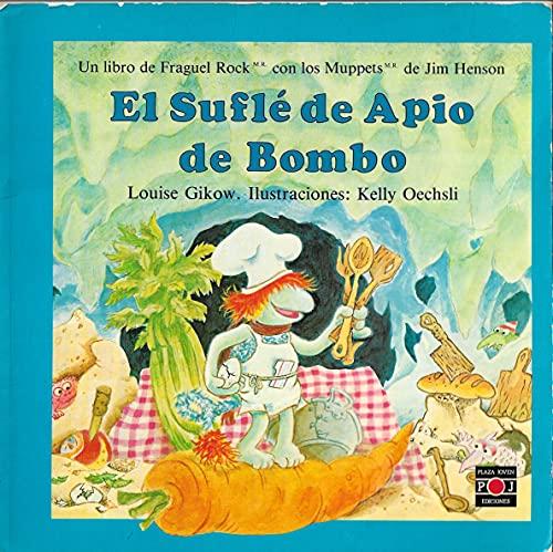 9788401704352: El Sufle De Apio De Bombo: Fraguel Rock/Fraggle Rock Easy Readers : Best Friends Celery Souffle