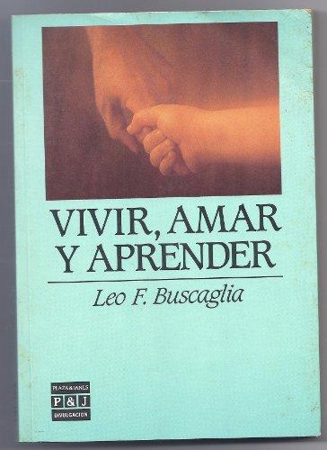 9788401803253: Vivir Amar Y Aprender