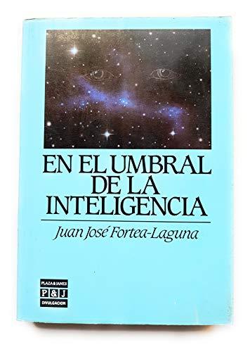 9788401803536: En el umbral de la inteligencia