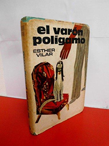 9788401805202: El Varón Polígamo