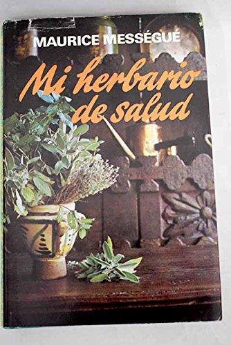 9788401805233: Mi herbario de salud