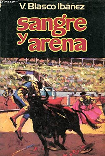 9788401805295: Sangre y arena (Spanish Edition)
