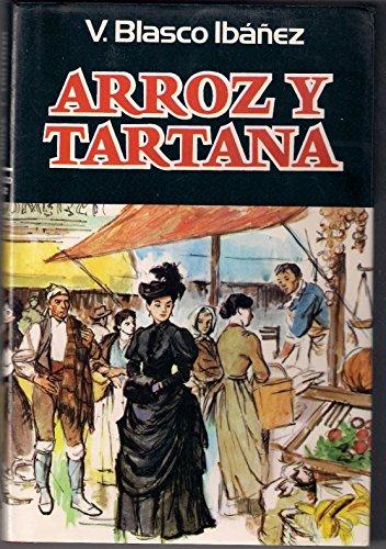 9788401805356: Arroz y tartana (Obra de V. Blasco Ibáñez) (Spanish Edition)