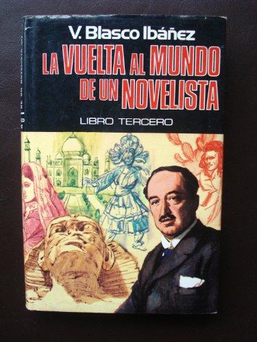 9788401805387: LA VUELTA AL MUNDO DE UN NOVELISTA. LIBRO TERCERO