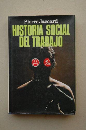 Historia social del trabajo.: Jaccard, Pierre