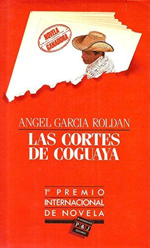 9788401807213: Las Cortes De Coguaya