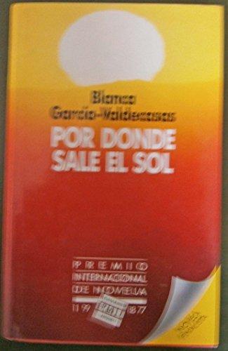 9788401807268: Por donde sale el sol (Spanish Edition)