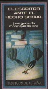 El escritor ante el hecho social: Gerardo Manrique de