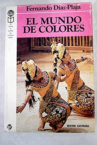 9788401812163: Mundo De Colores, El