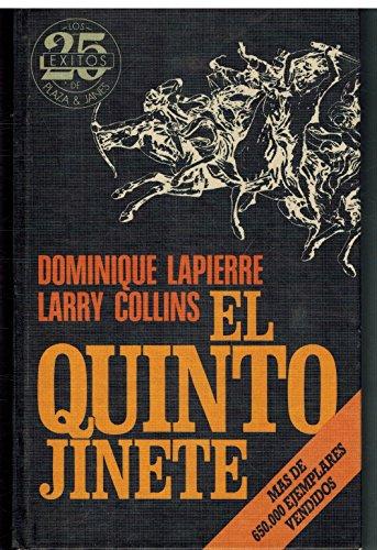 El Quinto Jinete: Lapierre, Dominique; Collins, Larry