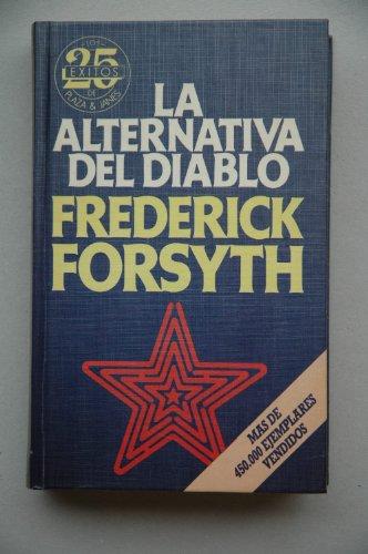 9788401812484: La Alternativa Del Diablo / The Devil's Alternative (Spanish Edition)