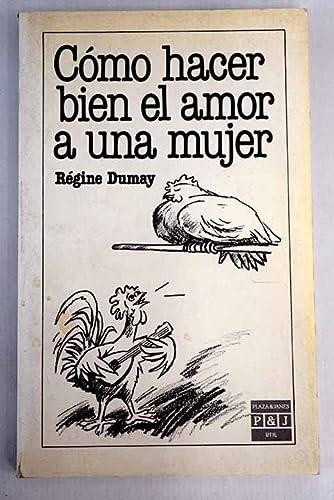 9788401901584: Como Hacer Bien El Amor a Una Mujer/How to Make Love to a Woman (Spanish Edition)