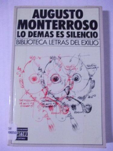 9788401903304: Lo Demas Es Silencio/the Rest Is Silence (Spanish Edition)