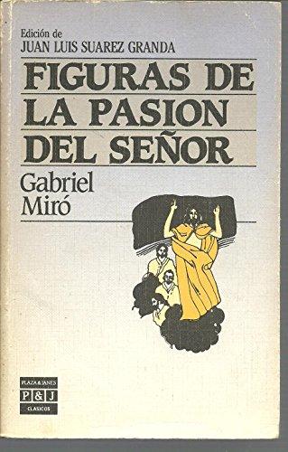 Figuras de la Pasión del Señor - Miró, Gabriel