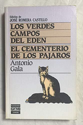 Verdes Campos del eden.el cementerio de los: Gala, Antonio