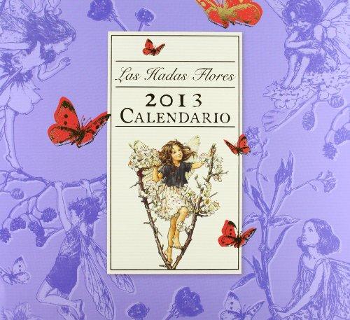 9788401906015: Calendario De Las Hadas Flores 2013