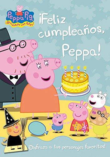 9788401906268: Peppa Pig: ¡Feliz cumpleaños, Peppa!