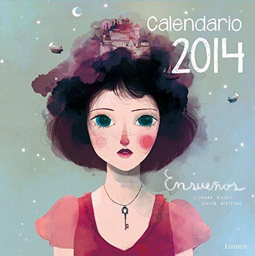 9788401906459: Calendario Ensueños 2014 (Lumen ilustrados)
