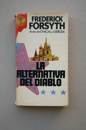 9788401909016: LA Alternativa Del Diablo