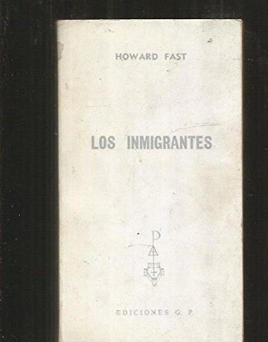Los Inmigrantes: Howard Fast