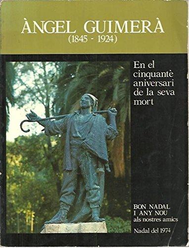 9788402003492: ANGEL GUIMERA (1845-1924). EN EL CINQUANTE ANIVERSARI DE LA SEVA MORT.