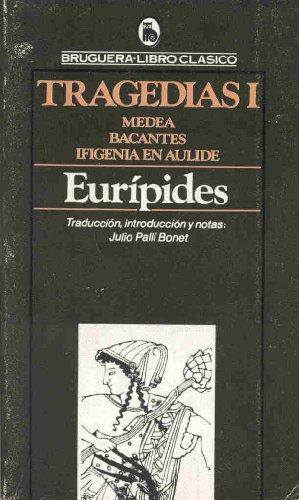 9788402007087: Tragedias: Medea, Bacantes. Ifigenia en Aulide